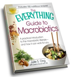 The Everything® Guide to Macrobiotics